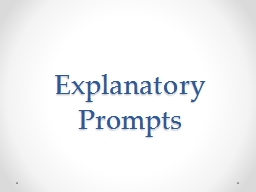 Explanatory Prompts What should you know about  explanatory writing prompts but were afraid to ask?