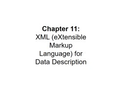 Chapter 11: XML  (eXtensible Markup