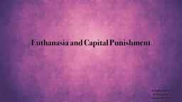 Euthanasia and Capital Punishment PowerPoint Presentation, PPT - DocSlides