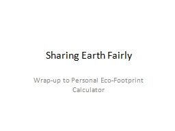 Sharing Earth Fairly Wrap-up to Personal Eco-Footprint Calculator