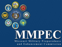 The Missouri Military Preparedness and Enhancement Commission (MMPEC)