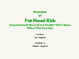 Overview of Fat Head Kids
