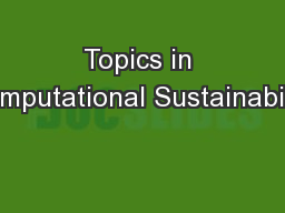 Topics in Computational Sustainability