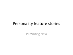 Personality feature stories