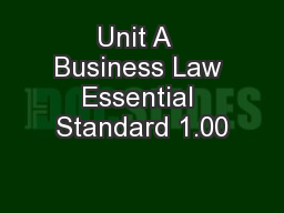 Unit A  Business Law Essential Standard 1.00 PowerPoint PPT Presentation