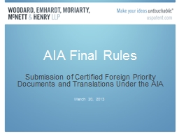 AIA Final Rules Submission of Certified Foreign Priority Documents and Translations Under the AIA PowerPoint PPT Presentation