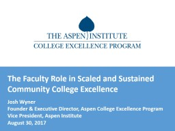 The Faculty Role in Scaled and Sustained Community College Excellence