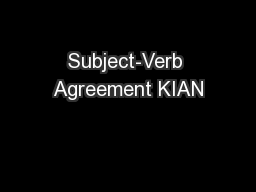 Subject-Verb Agreement KIAN