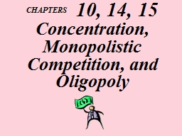 CHAPTERS     10, 14, 15 Concentration,