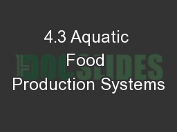 4.3 Aquatic Food Production Systems PowerPoint PPT Presentation