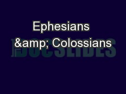 Ephesians & Colossians PowerPoint PPT Presentation