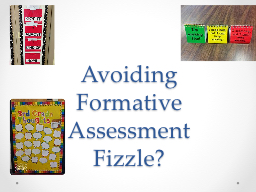 Avoiding Formative  A ssessment