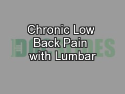 Chronic Low Back Pain with Lumbar