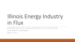 Illinois Energy Industry in Flux PowerPoint PPT Presentation