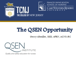 The QSEN Opportunity Gerry