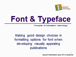 Font & Typeface Making good design choices in formatting options for font when developing visua
