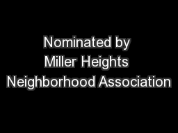 Nominated by Miller Heights Neighborhood Association