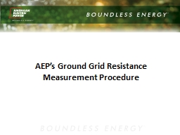 AEP's  Ground  Grid Resistance Measurement