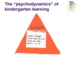 "The ""psychodynamics"" of kindergarten learning PowerPoint PPT Presentation"