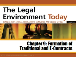 Chapter 9:  Formation of Traditional and E-Contracts