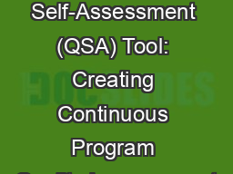 A Year with the Quality Self-Assessment (QSA) Tool: Creating Continuous Program Quality Improvement PowerPoint PPT Presentation