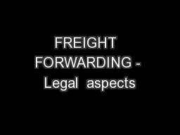 FREIGHT  FORWARDING - Legal  aspects