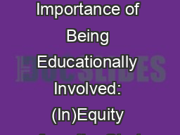 The Importance of Being Educationally Involved: (In)Equity from the Start