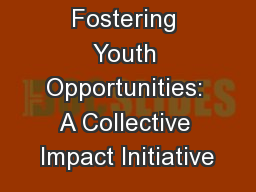 Fostering Youth Opportunities: A Collective Impact Initiative