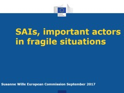 SAIs, important actors in fragile situations