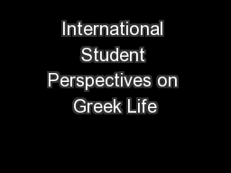 International Student Perspectives on Greek Life