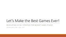 Let's Make the Best Games Ever!