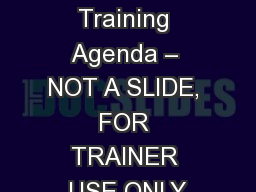 DCHA Green Cleaning  Training Agenda – NOT A SLIDE, FOR TRAINER USE ONLY