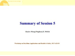 Summary of Session 5 Workshop on Beryllium Applications and Health &