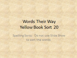 Words Their Way Yellow Book Sort 20