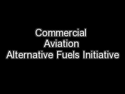 Commercial Aviation Alternative Fuels Initiative