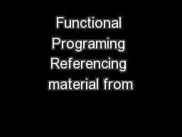 Functional Programing Referencing material from