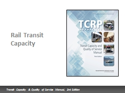 Rail Transit Capacity   Presentation Overview