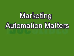 Marketing Automation Matters