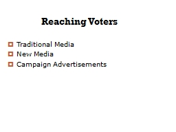 Reaching Voters Traditional Media