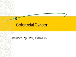 Colorectal Cancer Brunner, pp. 319, 1318-1327