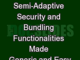 Semi-Adaptive Security and Bundling Functionalities Made Generic and Easy