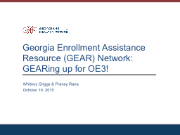 Georgia Enrollment Assistance Resource (GEAR) Network: