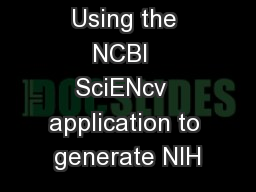 Using the NCBI  SciENcv  application to generate NIH PowerPoint PPT Presentation
