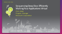 Sequencing Deep Dive:  Efficiently