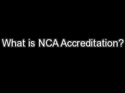 What is NCA Accreditation?