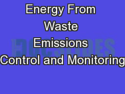 Energy From Waste Emissions Control and Monitoring
