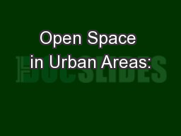 Open Space in Urban Areas: