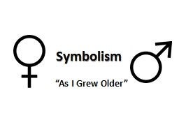 "Symbolism  ""As I Grew Older"""