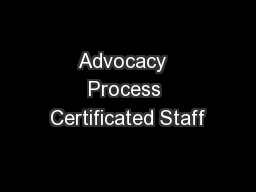 Advocacy  Process Certificated Staff