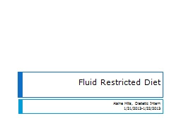 Fluid Restricted Diet  Alaine PowerPoint PPT Presentation